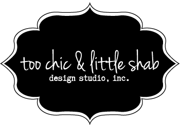 Too Chic & Little Shab Design Studio, Inc.